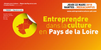 2ème Forum Entreprendre dans la Culture — Pôle Arts Visuels Pays de la Loire